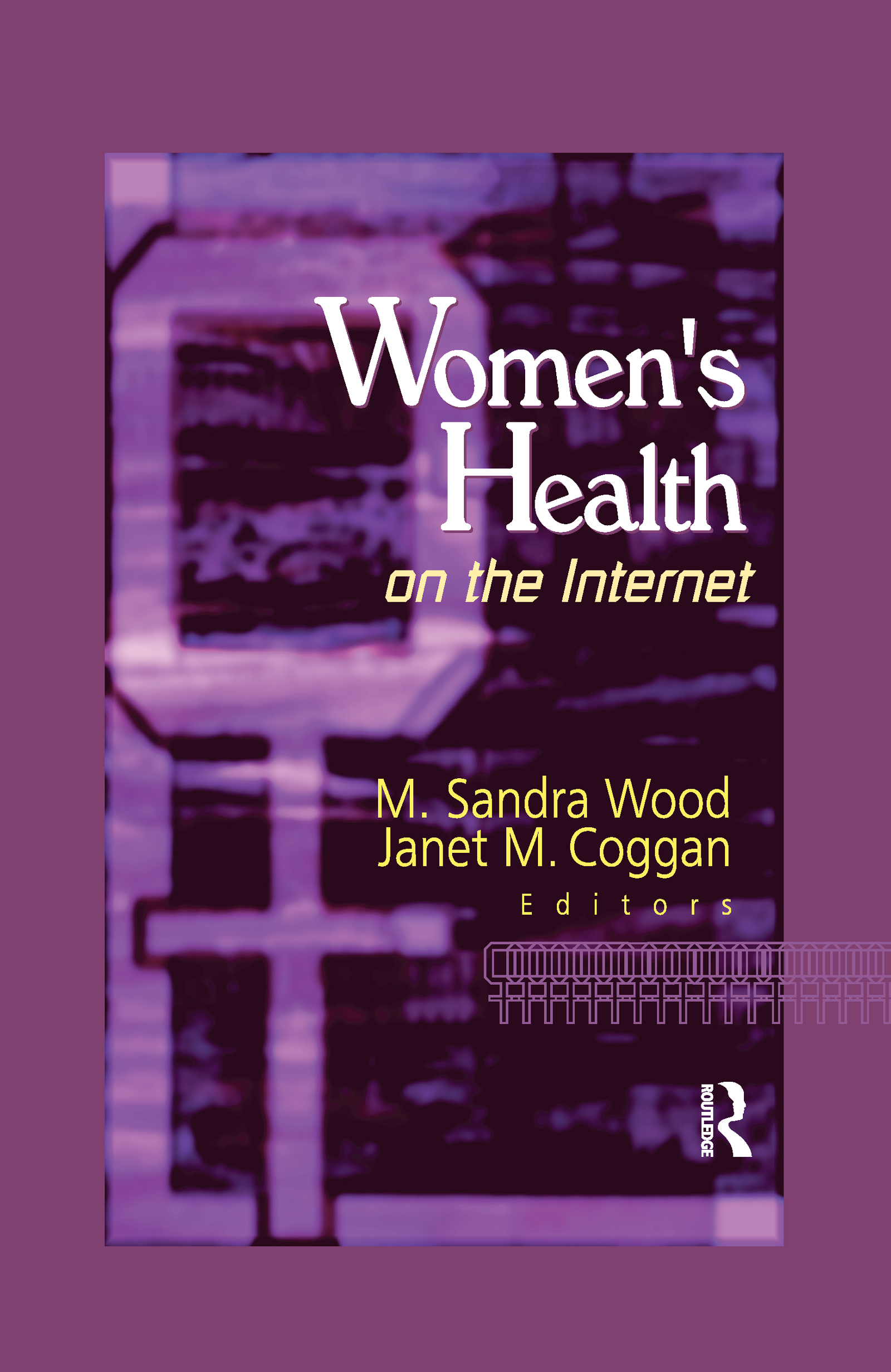 Women's Health on the Internet: 1st Edition (Paperback) book cover