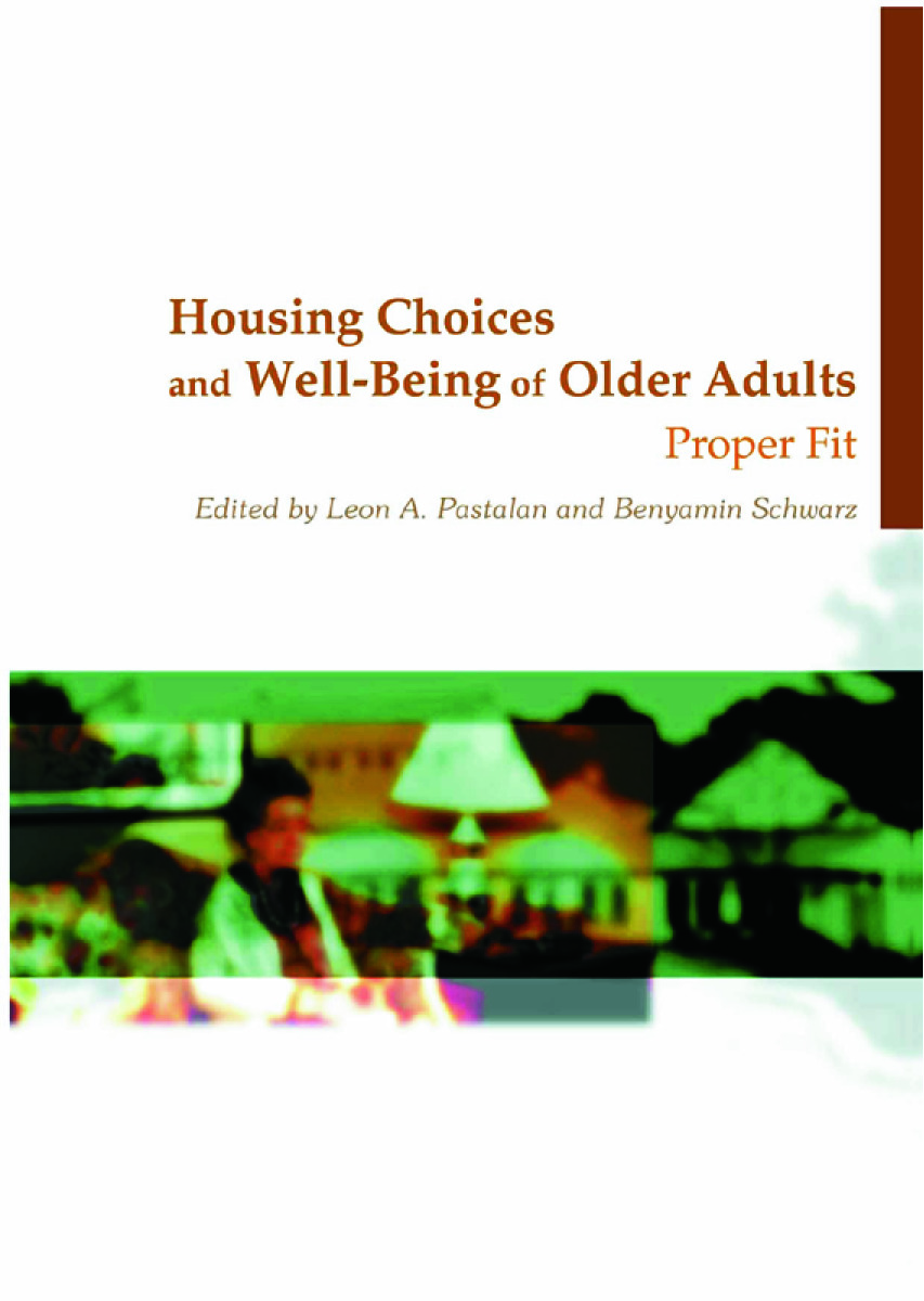 Housing Choices and Well-Being of Older Adults: Proper Fit (Paperback) book cover