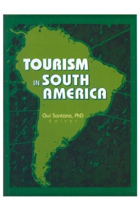 Tourism in South America: 1st Edition (Paperback) book cover