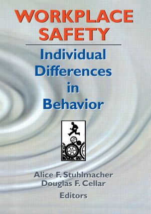 Workplace Safety: Individual Differences in Behavior, 1st Edition (Paperback) book cover
