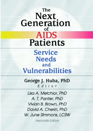 The Next Generation of AIDS Patients: Service Needs and Vulnerabilities (Paperback) book cover