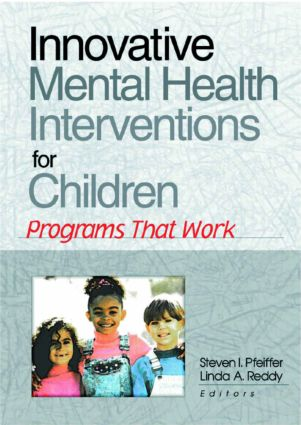 Innovative Mental Health Interventions for Children: Programs That Work, 1st Edition (Paperback) book cover