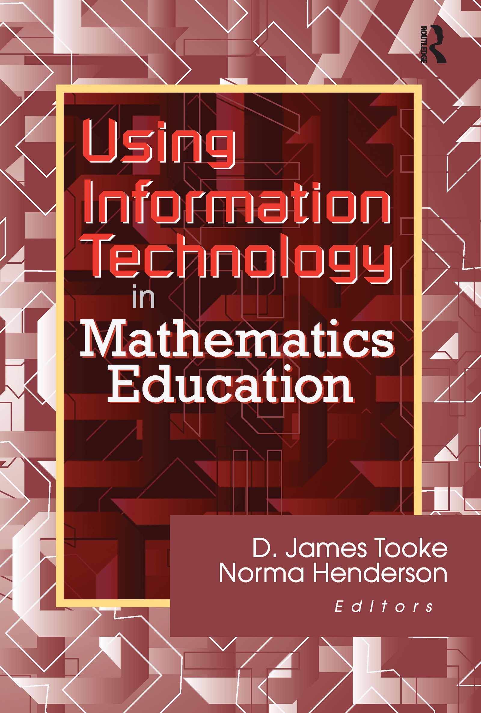 Using Information Technology in Mathematics Education: 1st Edition (Paperback) book cover