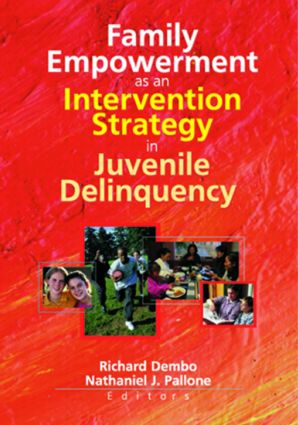 Family Empowerment as an Intervention Strategy in Juvenile Delinquency: 1st Edition (Paperback) book cover