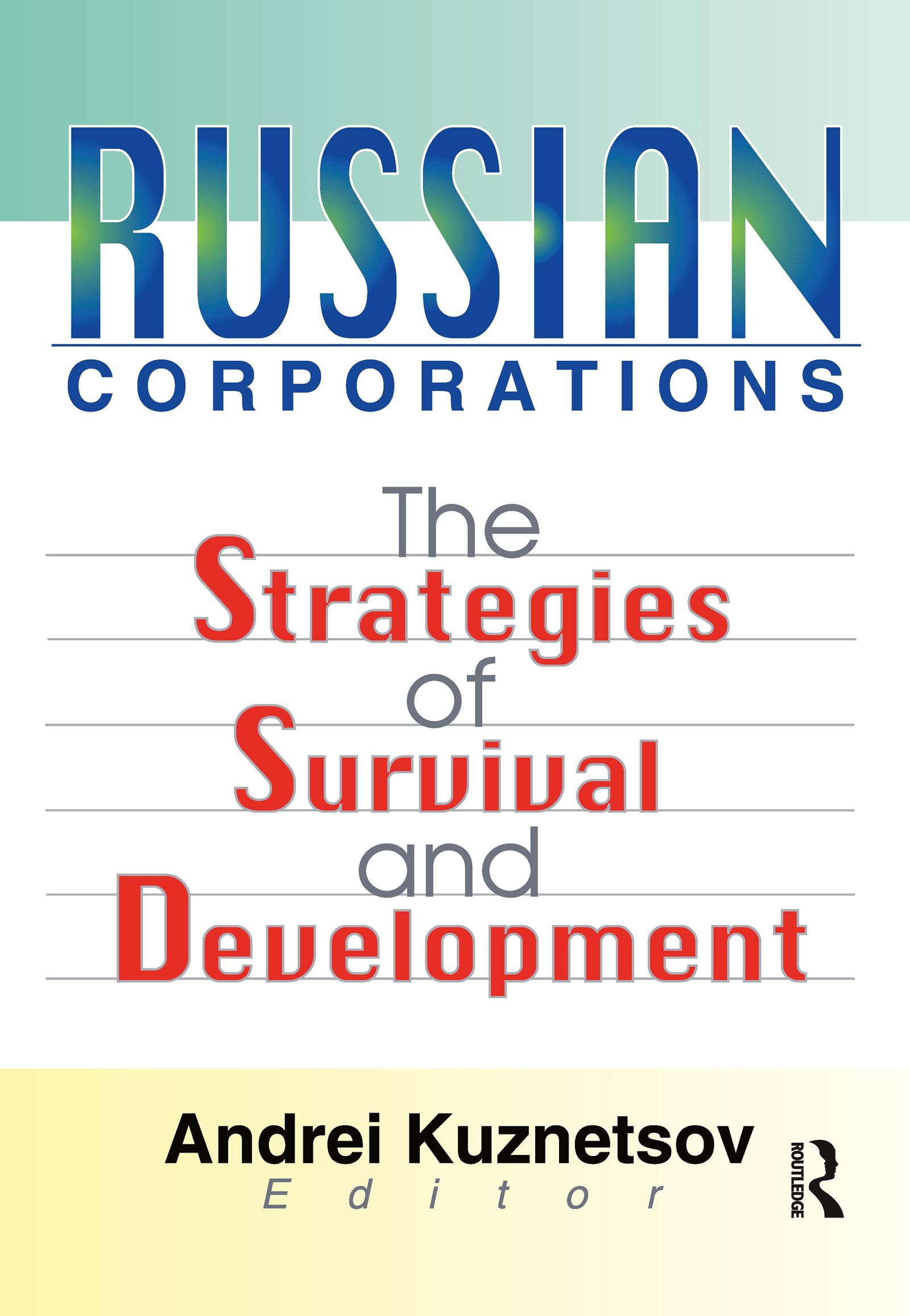 Russian Corporations: The Strategies of Survival and Development (Paperback) book cover