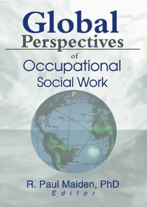 Global Perspectives of Occupational Social Work: 1st Edition (Paperback) book cover