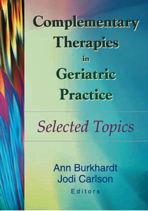 Complementary Therapies in Geriatric Practice: Selected Topics book cover