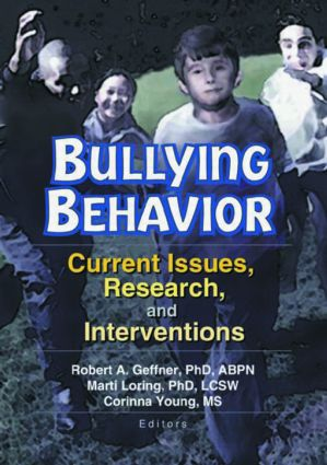 Bullying Behavior: Current Issues, Research, and Interventions, 1st Edition (Paperback) book cover