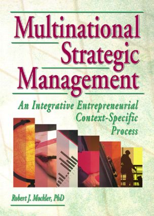 Multinational Strategic Management: An Integrative Entrepreneurial Context-Specific Process, 1st Edition (Paperback) book cover