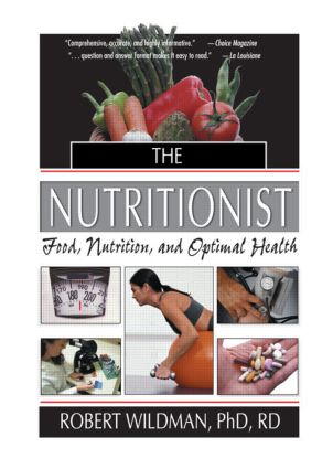 The Nutritionist: Food, Nutrition, and Optimal Health book cover