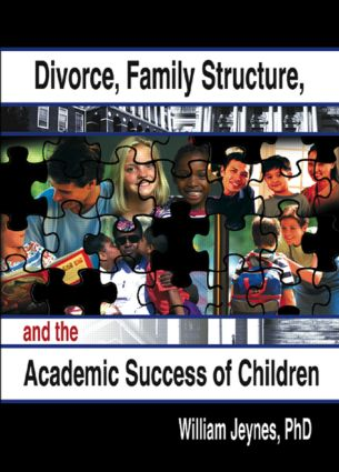 Divorce, Family Structure, and the Academic Success of Children (Paperback) book cover