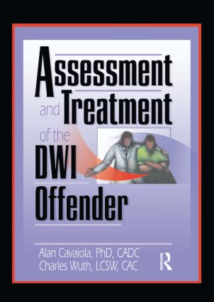 Assessment and Treatment of the DWI Offender (Paperback) book cover