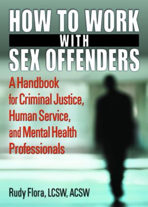 How to Work with Sex Offenders