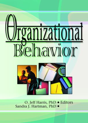 Organizational Behavior: 1st Edition (Paperback) book cover