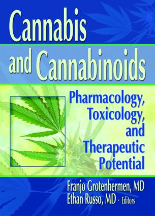 Cannabis and Cannabinoids: Pharmacology, Toxicology, and Therapeutic Potential book cover