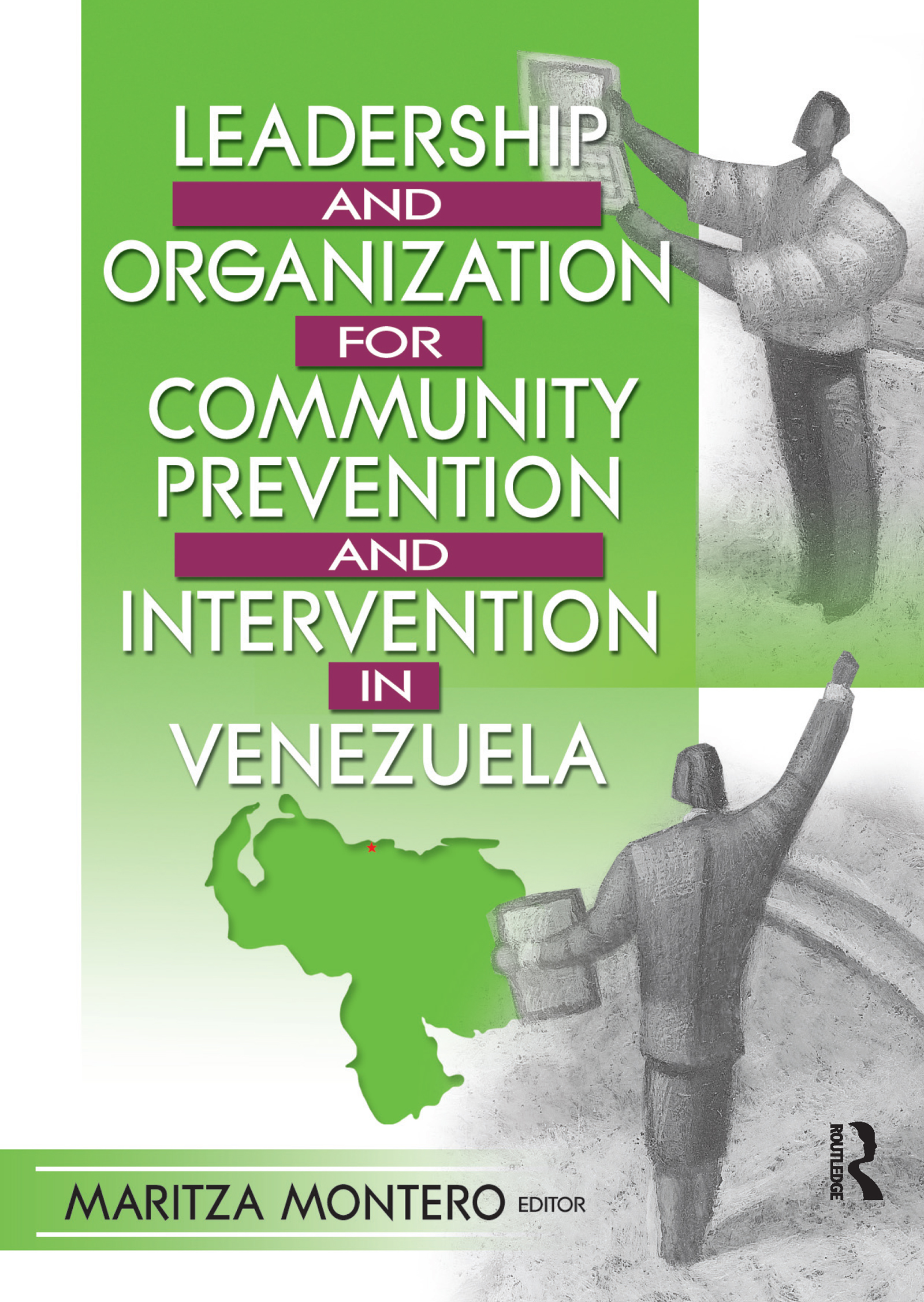 Leadership and Organization for Community Prevention and Intervention in Venezuela: 1st Edition (Paperback) book cover