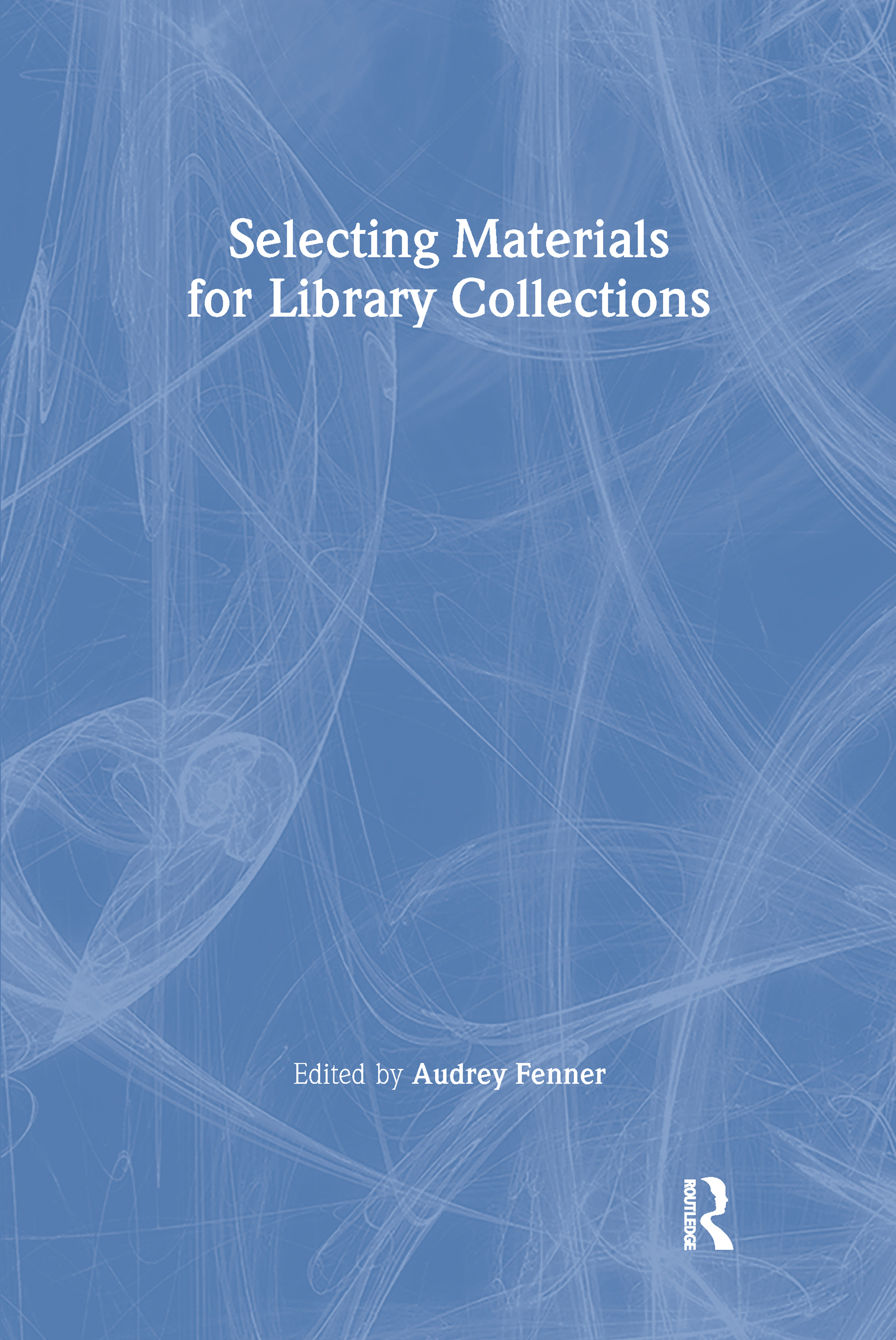 Selecting Materials for Library Collections book cover