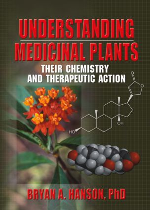 Understanding Medicinal Plants: Their Chemistry and Therapeutic Action, 1st Edition (Paperback) book cover