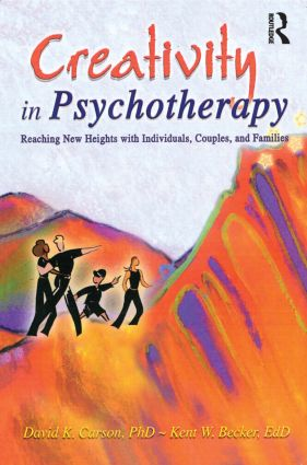 Creativity in Psychotherapy: Reaching New Heights with Individuals, Couples, and Families, 1st Edition (Paperback) book cover