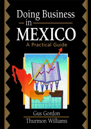 Doing Business in Mexico: A Practical Guide, 1st Edition (Paperback) book cover