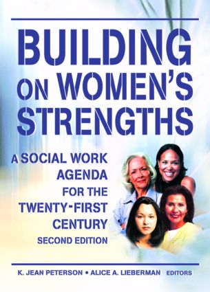 Building on Women's Strengths: A Social Work Agenda for the Twenty-First Century, Second Edition (Paperback) book cover