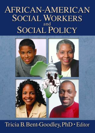 African-American Social Workers and Social Policy (Paperback) book cover