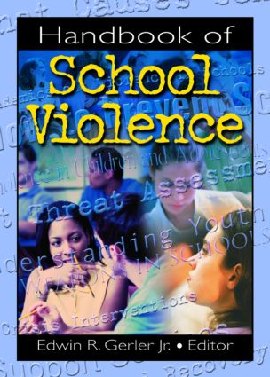 Handbook of School Violence: 1st Edition (Paperback) book cover
