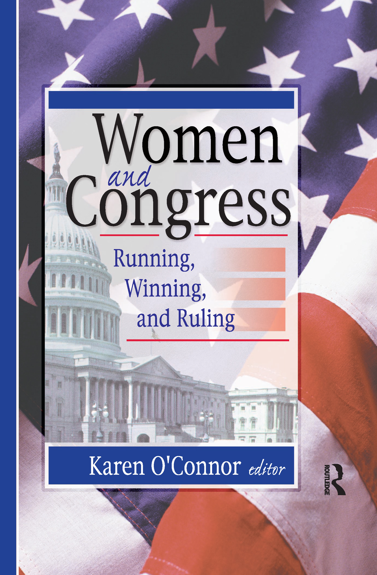 Women and Congress: Running, Winning, and Ruling, 1st Edition (Paperback) book cover