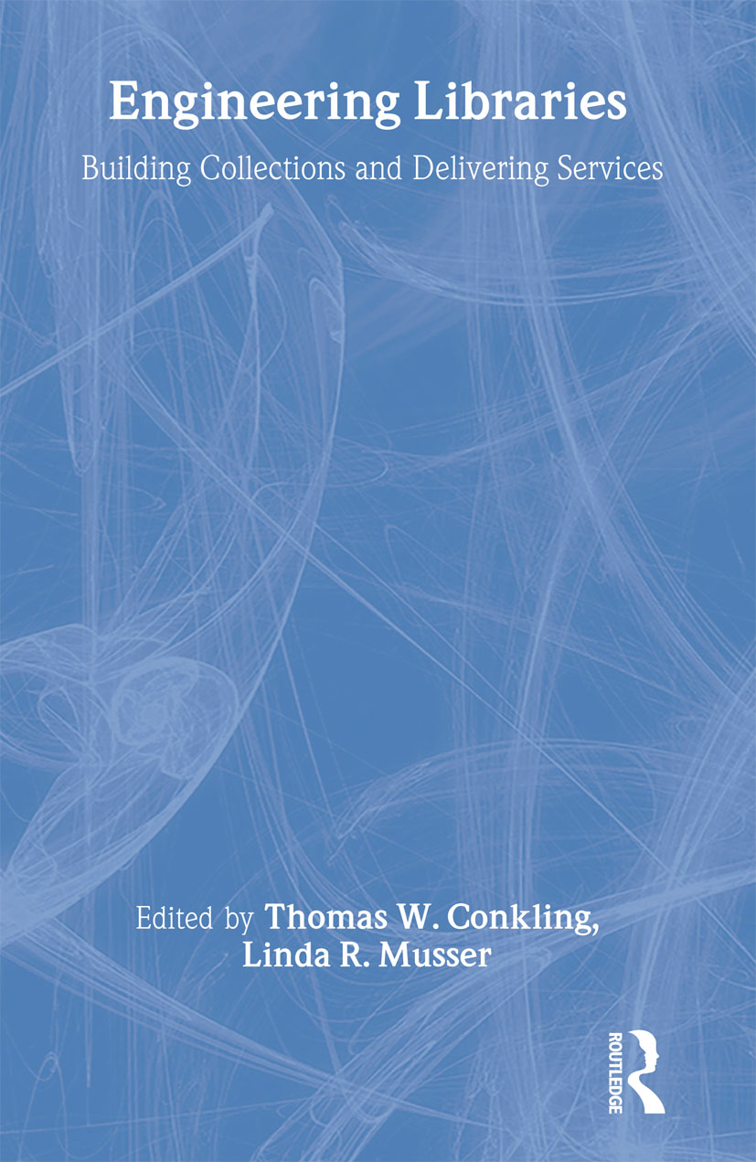 Engineering Libraries: Building Collections and Delivering Services, 1st Edition (Paperback) book cover