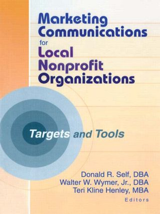 Marketing Communications for Local Nonprofit Organizations: Targets and Tools, 1st Edition (Paperback) book cover