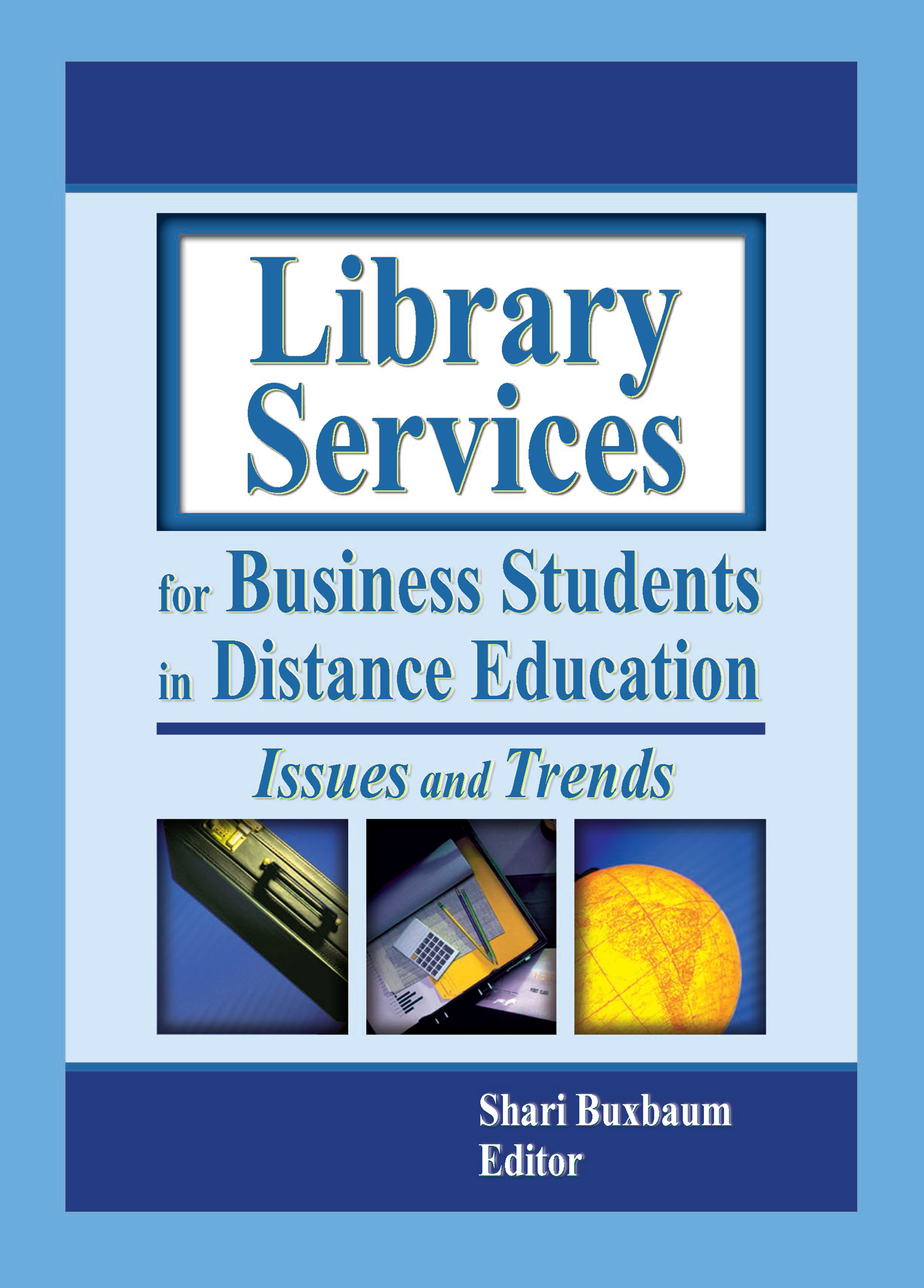Library Services for Business Students in Distance Education: Issues and Trends (Paperback) book cover