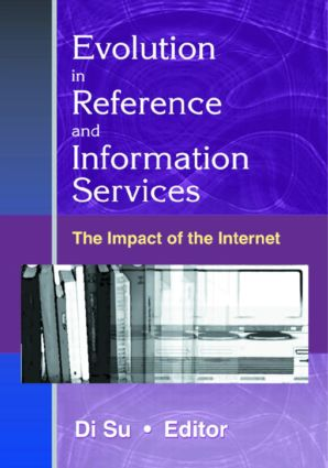 Evolution in Reference and Information Services: The Impact of the Internet, 1st Edition (Paperback) book cover