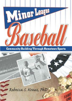 The Lure of Minor League Baseball