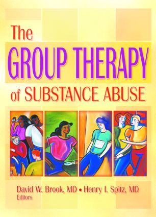 The Group Therapy of Substance Abuse: 1st Edition (Paperback) book cover