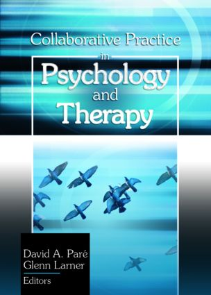 Collaborative Practice in Psychology and Therapy: 1st Edition (Paperback) book cover