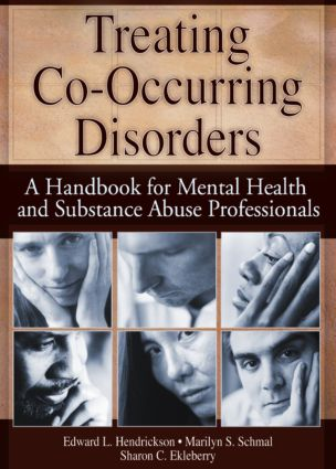 Treating Co-Occurring Disorders: A Handbook for Mental Health and Substance Abuse Professionals, 1st Edition (Paperback) book cover