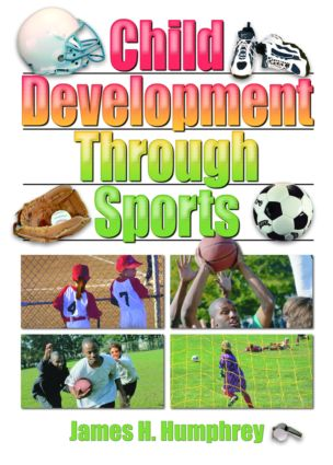 Child Development Through Sports: 1st Edition (Paperback) book cover