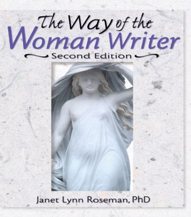 The Way of the Woman Writer, Second Edition: 2nd Edition (Paperback) book cover