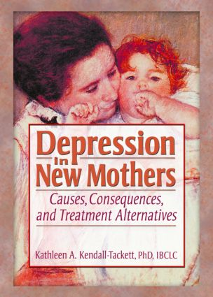 Depression in New Mothers: Causes, Consequences, and Treatment Alternatives (Paperback) book cover