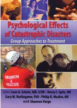 Psychological Effects of Catastrophic Disasters: Group Approaches to Treatment (Paperback) book cover