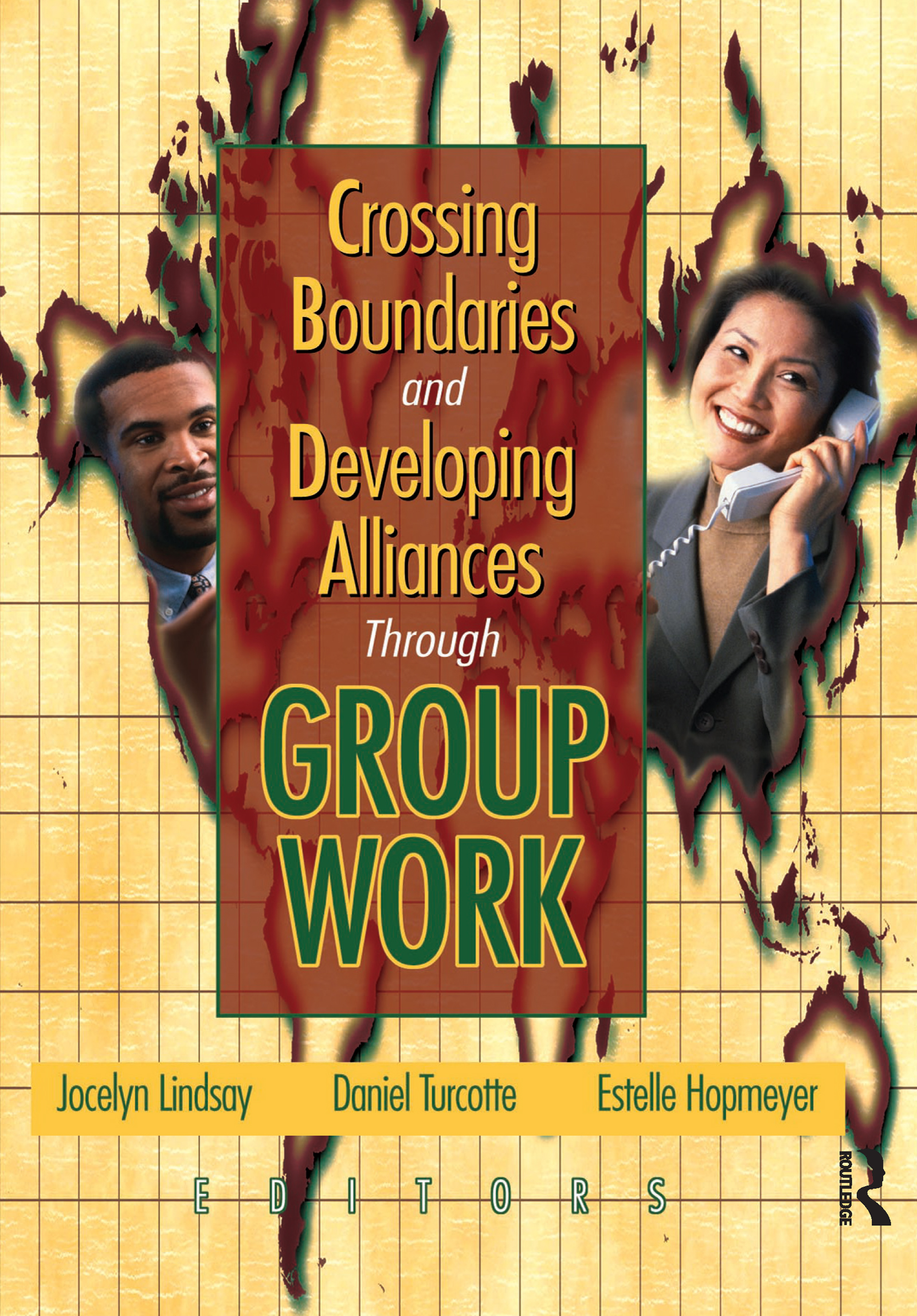 Crossing Boundaries and Developing Alliances Through Group Work (Paperback) book cover