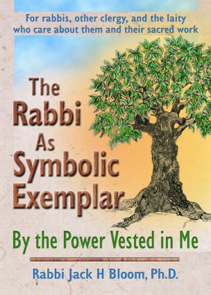 The Rabbi As Symbolic Exemplar: By the Power Vested in Me (Paperback) book cover
