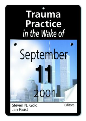 Trauma Practice in the Wake of September 11, 2001 (Paperback) book cover