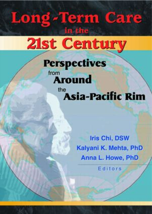 Long-Term Care in the 21st Century: Perspectives from Around the Asia-Pacific Rim (Paperback) book cover