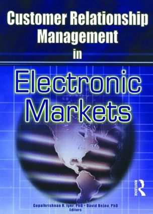 Customer Relationship Management in Electronic Markets: 1st Edition (Paperback) book cover