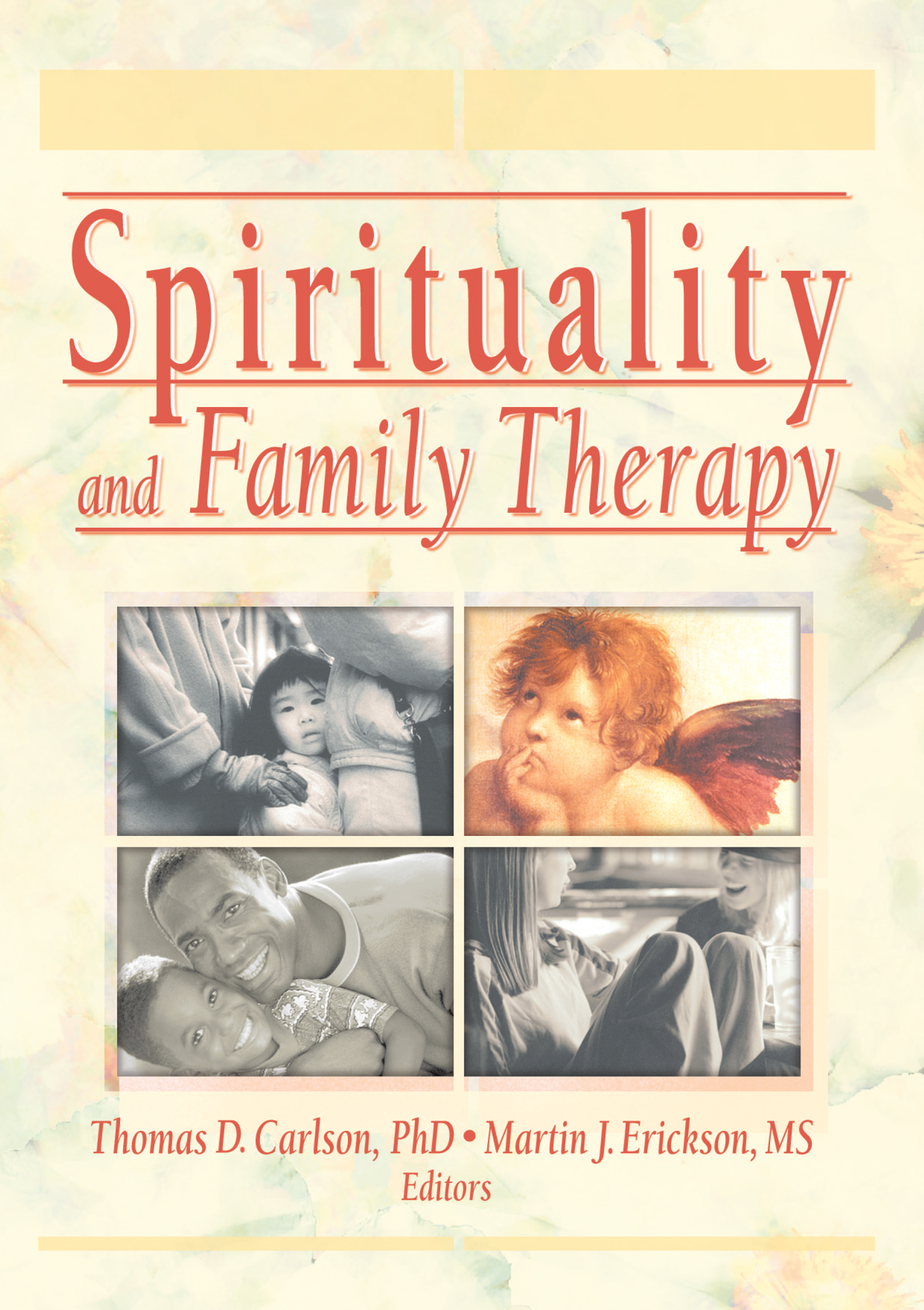 Spirituality and Family Therapy: 1st Edition (Hardback) book cover