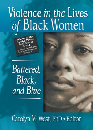 Violence in the Lives of Black Women: Battered, Black, and Blue (e-Book) book cover