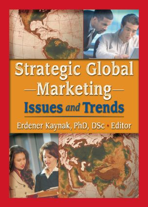 Strategic Global Marketing: Issues and Trends, 1st Edition (Paperback) book cover