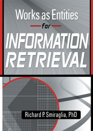 Works as Entities for Information Retrieval book cover