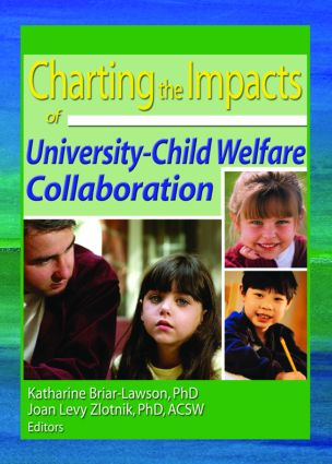 Charting the Impacts of University-Child Welfare Collaboration